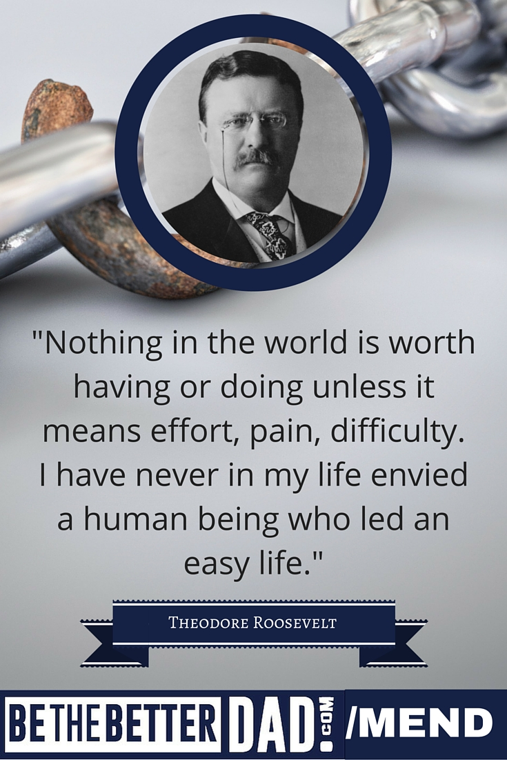 teddy-roosevelt-quote-easy-life